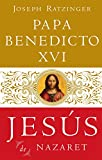 Jesús De Nazaret (Jesus de Nazareth) (Spanish Edition)
