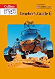 Collins International Primary Science - Teacher's Guide Stage 6