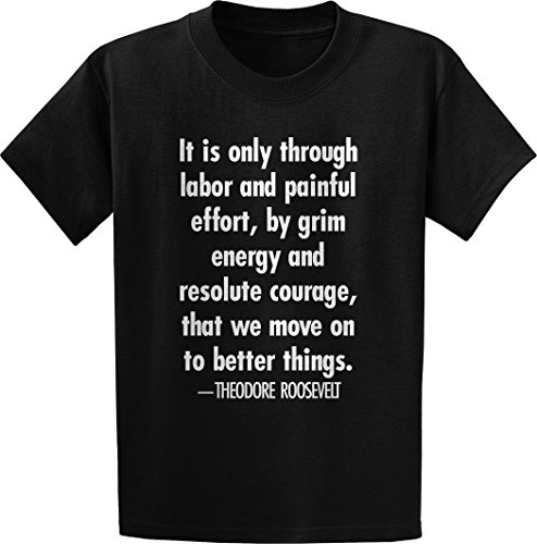Threads Of Doubt Theodore Roosevelt  It Is Only  Quote T Shirt