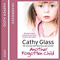 Another Forgotten Child Audiobook by Cathy Glass Narrated by Denica Fairman