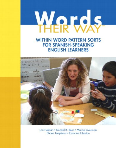 Words Their Way: Within Word Pattern Sorts for Spanish-Speaking English Learners (Words Their Way Series) (Words Their Way For English Language Learners)