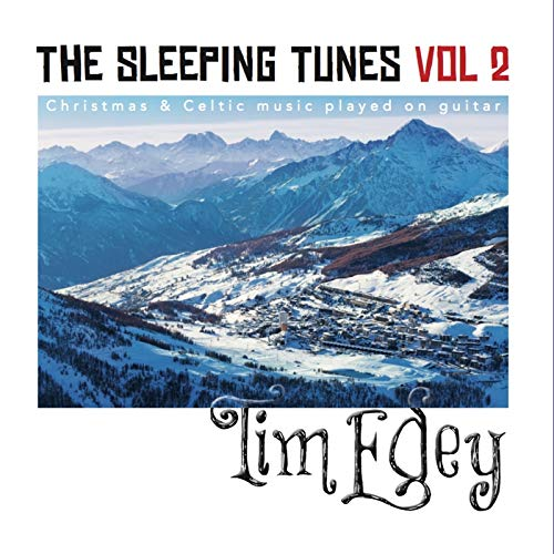 Tim Edey - The Sleeping Tunes, Vol. 2: Christmas... (2018)
