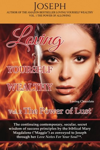 Download Loving Yourself Wealthy Vol. 2 The Power of Lust (Volume 2) pdf epub