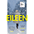 Eileen: Shortlisted for the Man Booker Prize 2016