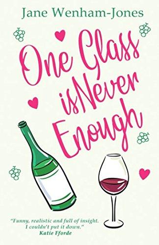 One Glass Is Never Enough (Jane Wenham-Jones) PDF