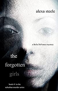 The Forgotten Girls by Alexa Steele ebook deal
