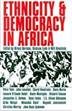 Ethnicity and Democracy in Africa, Bruce Berman, 0821415700