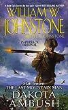 Dakota Ambush (Matt Jensen: The Last Mountain Man, No. 6)