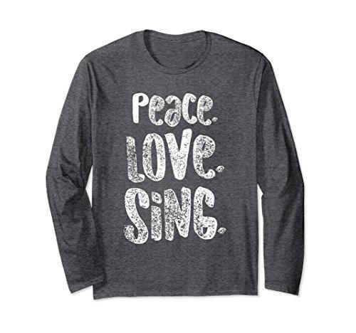 (Unisex Peace Love Sing, Singers Long Sleeve Shirt for Music, White 2XL Dark)