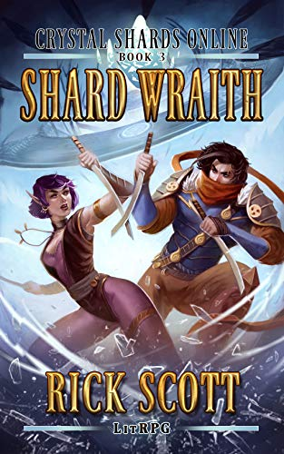 Shard Wraith: A LitRPG Fantasy Sci-fi (Crystal Shards Online Book 3)