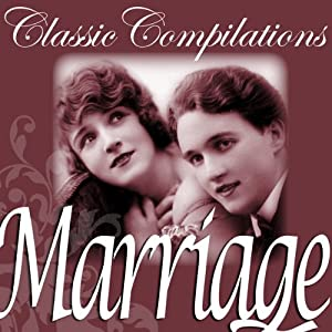 Marriage: Jane Austen, Thomas Hardy and other Literary Greats Audiobook
