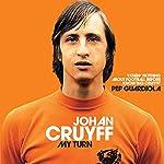 My Turn: The Autobiography | Johan Cruyff