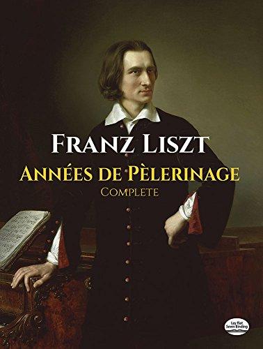 (Années de Pèlerinage, Complete (Dover Music for Piano))