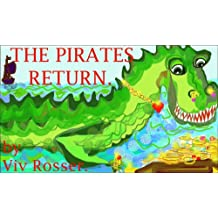 Spiky the Saltwater Crocodile (Book 4) - The Pirates Return (Books for Boys and Girls who like Danger)