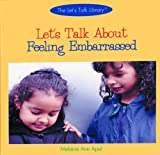 Let's Talk about Feeling Embarrassed, Melanie Ann Apel, 0823956180