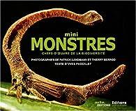 Mini monstres : Chefs-d'oeuvre de la biodiversité par Patrick Landmann