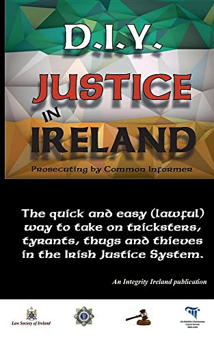 D.I.Y. Justice in Ireland - Prosecuting by Common Informer