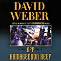 Off Armageddon Reef: Safehold Series, Book 1 Audiobook by David Weber Narrated by Oliver Wyman
