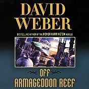 Off Armageddon Reef : Safehold Series, Book 1 | David Weber