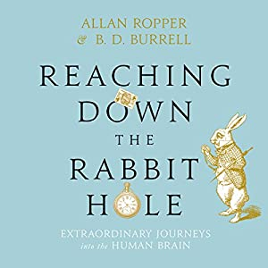 Reaching Down the Rabbit Hole Audiobook