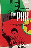 img - for The PKK: Coming Down from the Mountains (Rebels) book / textbook / text book