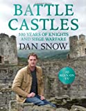 Battle Castles, Dan Snow, 0007455585