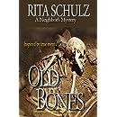 Old Bones: A Neighbor's Mystery (Neightbor's Book 1)