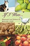 If I Were..., Bonnie Vest, 0595366341