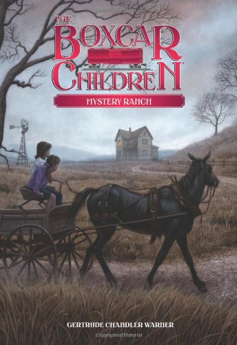 Mystery Ranch - Book #4 of the Boxcar Children