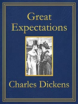 Great Expectations: Premium Edition (Unabridged, Illustrated, Table of Contents) by [Dickens, Charles]