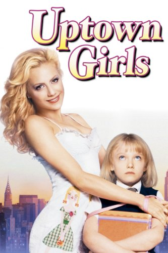 Uptown Girls (Home Sweet Hollywood)