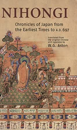 nihongi chronicles of japan from the earliest of times to