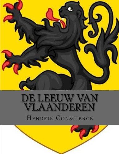 De Leeuw van Vlaanderen (Dutch Edition)