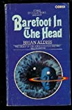 Barefoot in the Head, Brian W. Aldiss, 0380535610