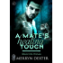 A Mate's Healing Touch (Black Hills Wolves #36)