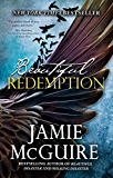 Beautiful Redemption: A Novel (The Maddox Brothers Series Book 2)