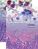 Bone Marrow Pathology, Third Edition (2 Vol set)