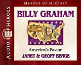 Billy Graham Audiobook: America's Pastor (Heroes of History)