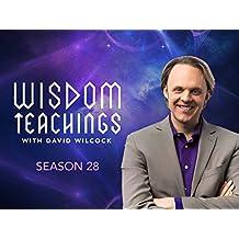 Wisdom Teachings - Season 28
