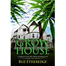 Grow House: A Family's Escape From Normality