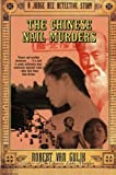 The Chinese Nail Murders, Robert H. Van Gulik and Gulik R. Van, 0060751398