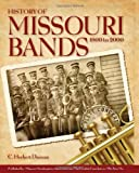 History of Missouri Bands, C. Herbert Duncan, 1937928144