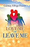 Love Me or Leave Me