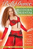 Modern Oriental Bellydance Egyptian Style, with Ranya Renée: Egyptian style belly dance classes, beginner belly dance choreography, intermediate/advanced instruction