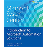 Microsoft System Center Introduction to Microsoft Automation Solutions (English Edition)