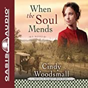 When the Soul Mends | Cindy Woodsmall
