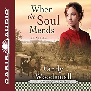 When the Soul Mends Audiobook