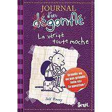 Journal d'un dégonflé, t. 05: Vérité toute moche (La)