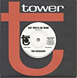 Say You'll Be Mine / So Is The Sun - Rosebuds / World Column 7' 45