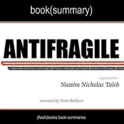 Summary of Antifragile by Nassim Nicholas Taleb